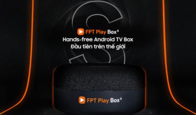Hướng dẫn cơ bản cách sử dụng FPT Play Box